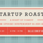 digital dallas startup comedy roast
