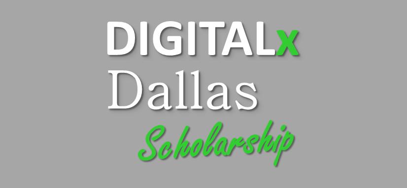 digital by dallas digital business event scholarship